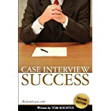 Case interview successpar Tom Rochtus
