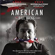 American: The Bill Hicks Story  by Redbush Entertainment Ltd
