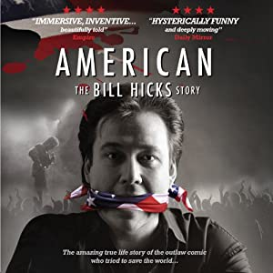 American: The Bill Hicks Story Radio/TV Program