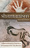 img - for Shamanism: A Biopsychosocial Paradigm of Consciousness and Healing book / textbook / text book