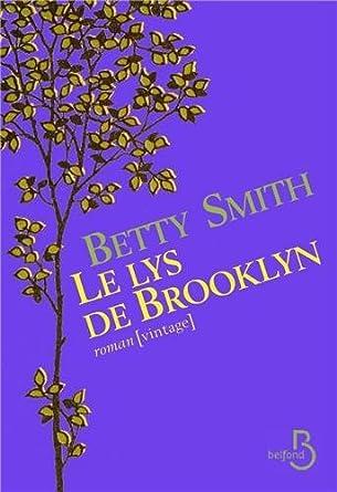 Le Lys de Brooklyn de Betty Smith 51soIGKsOEL._SY445_
