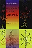 img - for LA Sociedad Secreta Abakua (Spanish Edition) book / textbook / text book