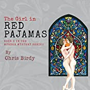The Girl in Red Pajamas: Pajama Trilogy, Volume 3 | Chris Birdy