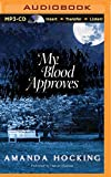 My Blood Approves (My Blood Approves Series)