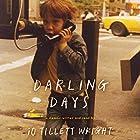 Darling Days: A Memoir Hörbuch von iO Tillett Wright Gesprochen von: iO Tillett Wright