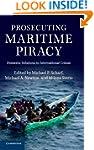 Prosecuting Maritime Piracy: Domestic...