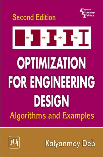 Optimization for Engineering Design: Algorithms and Examples, 2nd ed, by Kalyanmoy Deb