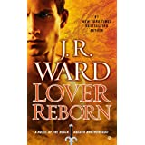Lover Reborn: A Novel of the Black Dagger Brotherhood ~ J.R. Ward