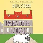 Paradise Lodge | [Nina Stibbe]