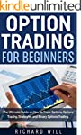 Option Trading for Beginners: The Ult...
