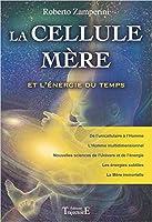 La cellule Mère et l'énergie du temps