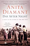 Day After Night: A Novel (074329985X) by Diamant, Anita
