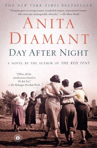 Day After Night  A Novel, Anita Diamant