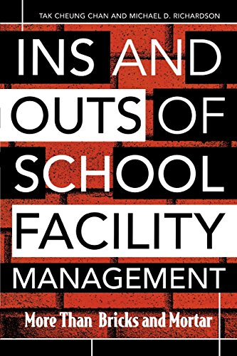 Ins and Outs of School Facility Management: More Than Bricks and Mortar PDF