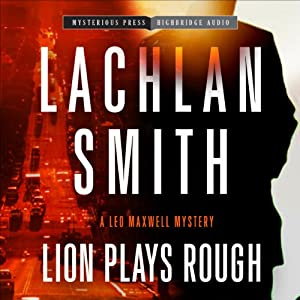 Lion Plays Rough Audiobook