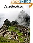 Machu Picchu and Peru Travel Planner...