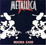 Mama Said by Metallica