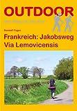 Frankreich: Jakobsweg Via Lemovicensis (OutdoorHandbuch)