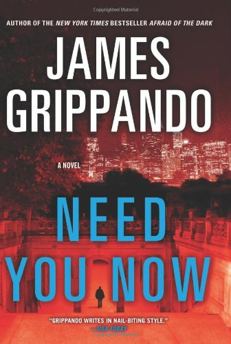 Need You Now: A Novel