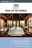 img - for 100 Best Spas of the World, 3rd (100 Best Series) by Burt, Bernard, Price, Pamela Joy (2006) Paperback book / textbook / text book
