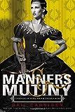 Manners & Mutiny (Finishing School)