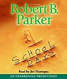 School Days (Spenser Novels)