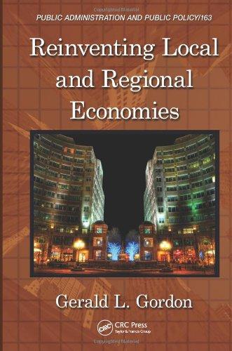 Reinventing Local and Regional Economies
