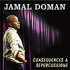 Consequences & Repercussions Hörspiel von Jamal Doman Gesprochen von: Jamal Doman