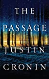 Justin Cronin The Passage (Wheeler Hardcover)
