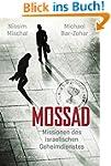 Mossad: Missionen des israelischen Ge...