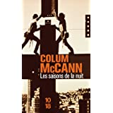 Les Saisons de la nuitpar Colum McCann