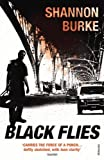 img - for Black Flies by Shannon Burke (2010-08-05) book / textbook / text book