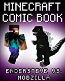 MINECRAFT COMIC: EnderSteve vs. Mobzilla (A Minecraft comic book) (BOOK #2)