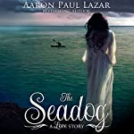The Seadog: Paines Creek Beach, Book 3 | Aaron Paul Lazar