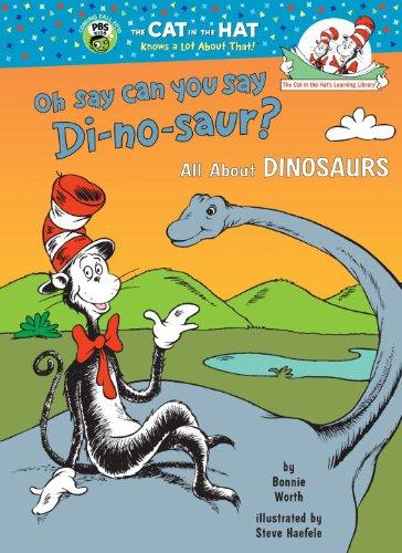 Oh, Say Can You Say Dinosaur