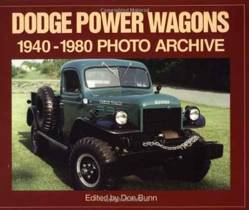 Dodge Power Wagon 1940-1980 Photo Archive