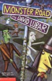 Monster Road (0590281682) by Lubar, David