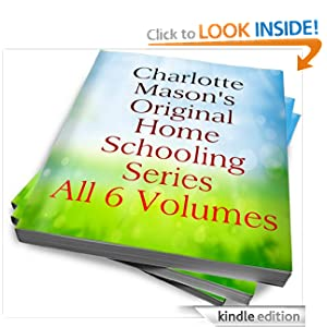 Our homeschooling pilgrimage january 2013 charlotte masons original homeschooling series available for 99 cents kindle edition only fandeluxe Image collections