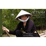 Vietnam : Ma terre, mon âme