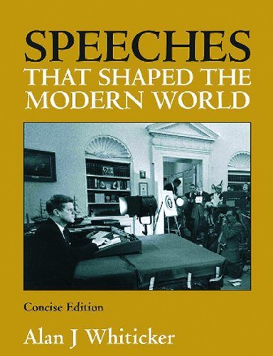 Speeches That Shaped Modern World Concise