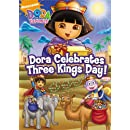Dora the Explorer: Dora Celebrates Three Kings Day!