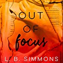 Out of Focus Audiobook by L. B. Simmons Narrated by Maxine Mitchell