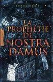"""Afficher """"La Prophétie de Nostradamus"""""""