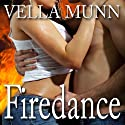Firedance (       UNABRIDGED) by Vella Munn Narrated by Beth Richmond