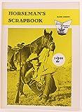 img - for Horseman's scrapbook (A Western horseman book) book / textbook / text book