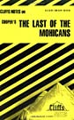 CliffsNotes on Cooper's The Last of the Mohicans
