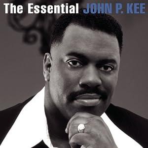 Essential John P Kee