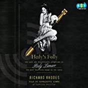 Hedy's Folly: The Life and Breakthrough Inventions of Hedy Lamarr, the Most Beautiful Woman in the World | [Richard Rhodes]