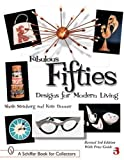 img - for Fabulous Fifties: Designs for Modern Living (Schiffer Book for Collectors) by Sheila Steinberg (2007-07-01) book / textbook / text book