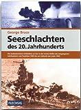 ZEITGESCHICHTE - Seeschlachten de 20. Jahrhunderts - FLECHSIG Verlag